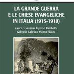 LA GRANDE GUERRA E LE CHIESE EVANGELICHE IN ITALIA
