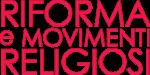 Riforma e movimenti religiosi